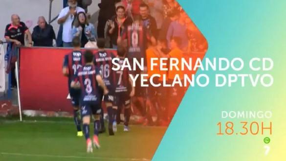 El Yeclano juega este domingo en San Fernando, en directo en La7 (18:30)