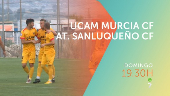 El UCAM estrena la temporada frente al At. Sanluqueño, en directo en La7